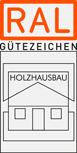 RAL Gütezeichen Holzbauhaus